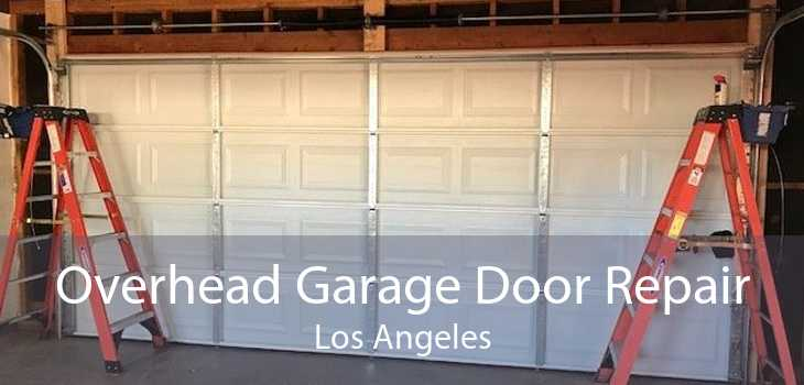 Overhead Garage Door Repair Los Angeles